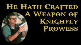 He Hath Crafted A Weapon of Knightly Prowess