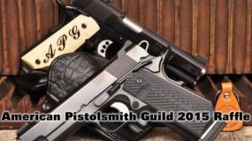 American Pistolsmith Guild 2015 Raffle